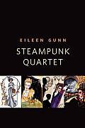 Steampunk Quartet: A Tor.Com Original