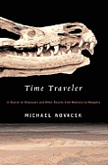 Time Traveler: In Search of Dinosaurs and Other Fossils from Mont