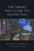 The Trains That Climb the Winter Tree: A Tor.Com Original