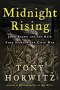Midnight Rising: John Brown and the Raid That Sparked the Civil War Cover
