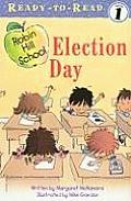 Election Day [With Paperback Book]
