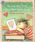 Roses Are Pink, Your Feet Really Stink [With Paperback Book]
