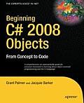 Beginning C# 2008 Objects