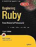 Beginning Ruby From Novice To Professional 2nd Edition