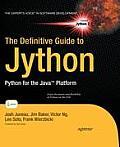 The Definitive Guide to Jython: Python for Java Platform