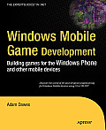 Windows Mobile Game Development: Building Games for the Windows Phone and Other Mobile Devices