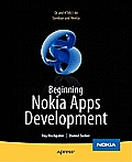 Beginning Nokia Apps Development: Qt and HTML5 for Symbian and MeeGo
