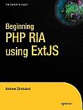 Beginning PHP RIA Using Extjs