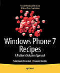 Windows Phone 7 recipes; a problem-solution approach