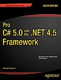 Pro C# & the .NET 4.5 Framework