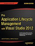 Pro Application Lifecycle Management with Visual Studio 2012 2nd Edition