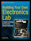 Building Your Own Electronics Lab A Guide to Setting Up Your Own Gadget Workshop