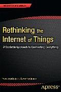 Rethinking the Internet of Things A Scalable Approach to Connecting Everything