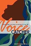 Voicecatcher an Anthology of New Writing by Portland Area women