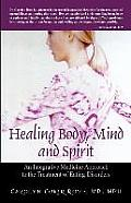 Healing Body, Mind and Spirit: An Integrative Medicine Approach to the Treatment of Eating Disorders