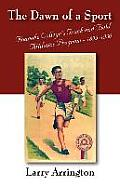The Dawn of a Sport: Roanoke College's Track and Field Athletics Program - 1895-1930