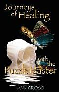Journeys of Healing with the Puzzle Master