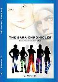 The Sara Chronicles: Book Two-Evolution of Us