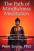 Path of Mindfulness Meditation