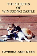 The Shelties of Windsong Castle