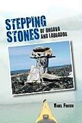 Stepping Stones: Of Ungava and Labrador
