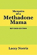 Memoirs of a Methadone Mama