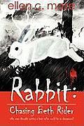 Rabbit Chasing Beth Rider