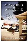 Searching for Apple Pie: Author Jack Thornton Is Scripting His Life...or Is He?
