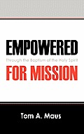 Empowered for Mission: Through the Baptism of the Holy Spirit