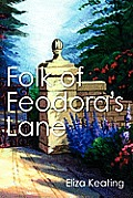 Folk of Feodora's Lane