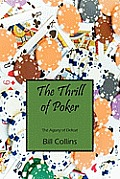 The Thrill of Poker: The Agony of Defeat Cover