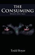 The Consuming: Demon Soul Saga