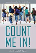 Count Me In!: Inclusion Strategies That Work for All Children