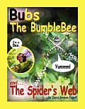 Bubs The Bumblebee & The Spider's Web by Joyce Graham Fogwill