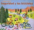 Seguridad! #1: Seguridad y Las Bicicletas (Bicycle Safety)