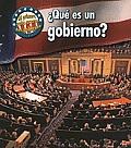 Mi Primera Gu-A Acera del Gobierno (First Guide To Governmen #1: Qu' Es Un Gobierno? (What's Government?)
