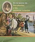 Pocahontas y las Primeras Colonias Pocahontas & the Early Colonies