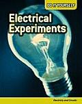 Do It Yourself #2: Electrical Experiments: Electricity and Circuits