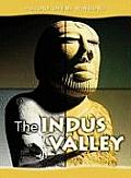 History Opens Windows #2: The Indus Valley