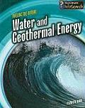 Water and Geothermal Energy (Fueling the Future)