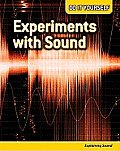 Do It Yourself #4: Experiments with Sound: Explaining Sound