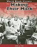 World Black History #1: Making Their Mark