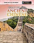 What Did the Ancient Chinese Do for Me? (Heinemann Infosearch)