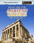What Did the Ancient Greeks Do for Me? (Linking the Past and Present)