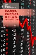 Booms, Bubbles, and Busts: The Economic Cycle