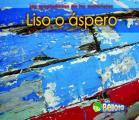 Liso O Spero (Smooth or Rough) (Propiedades de los Materiales)