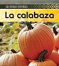 La Calabaza = Pumpkin (Ciclo de Vida...)