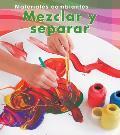 Mezclar y Separar (Mixing and Separating) (Materiales Cambiantes)