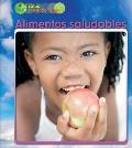 Alimentos Saludables (Healthy Food) (Salud y el Estado Fisico)