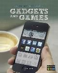 Gadgets and Games (Design and Engineering for STEM)